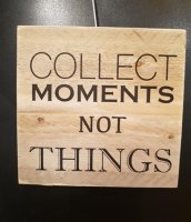 Houten bordje collect moments